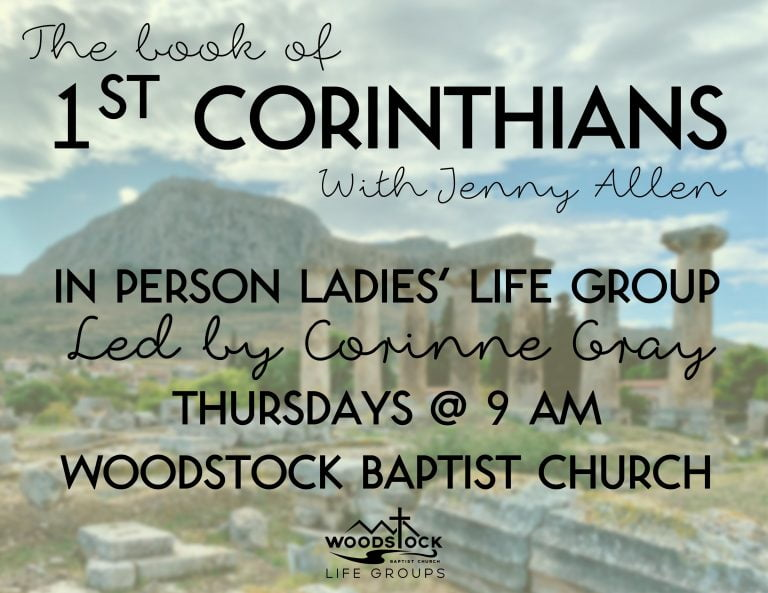 1st Corinthians Ladies Life Group - Corinne on Thurs