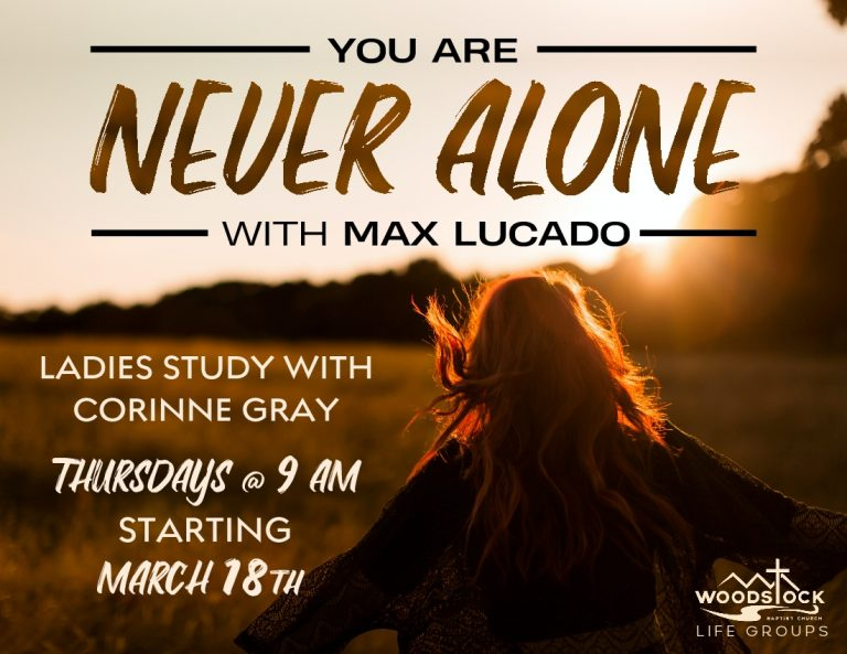 Ladies Life Group - You are Never Alone - Corinne - MediaShout