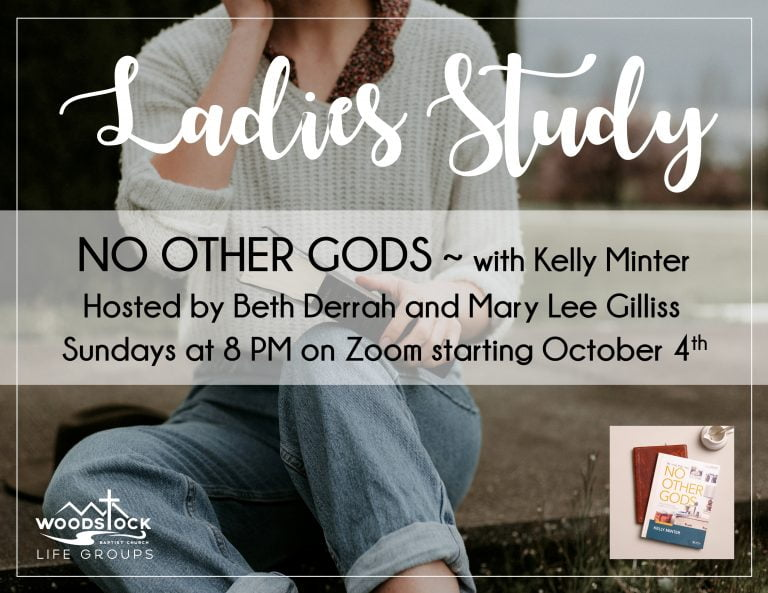 No Other gods Ladies' Life Group - Beth & Mary Lee